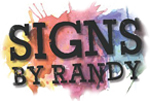 Signs By Randy